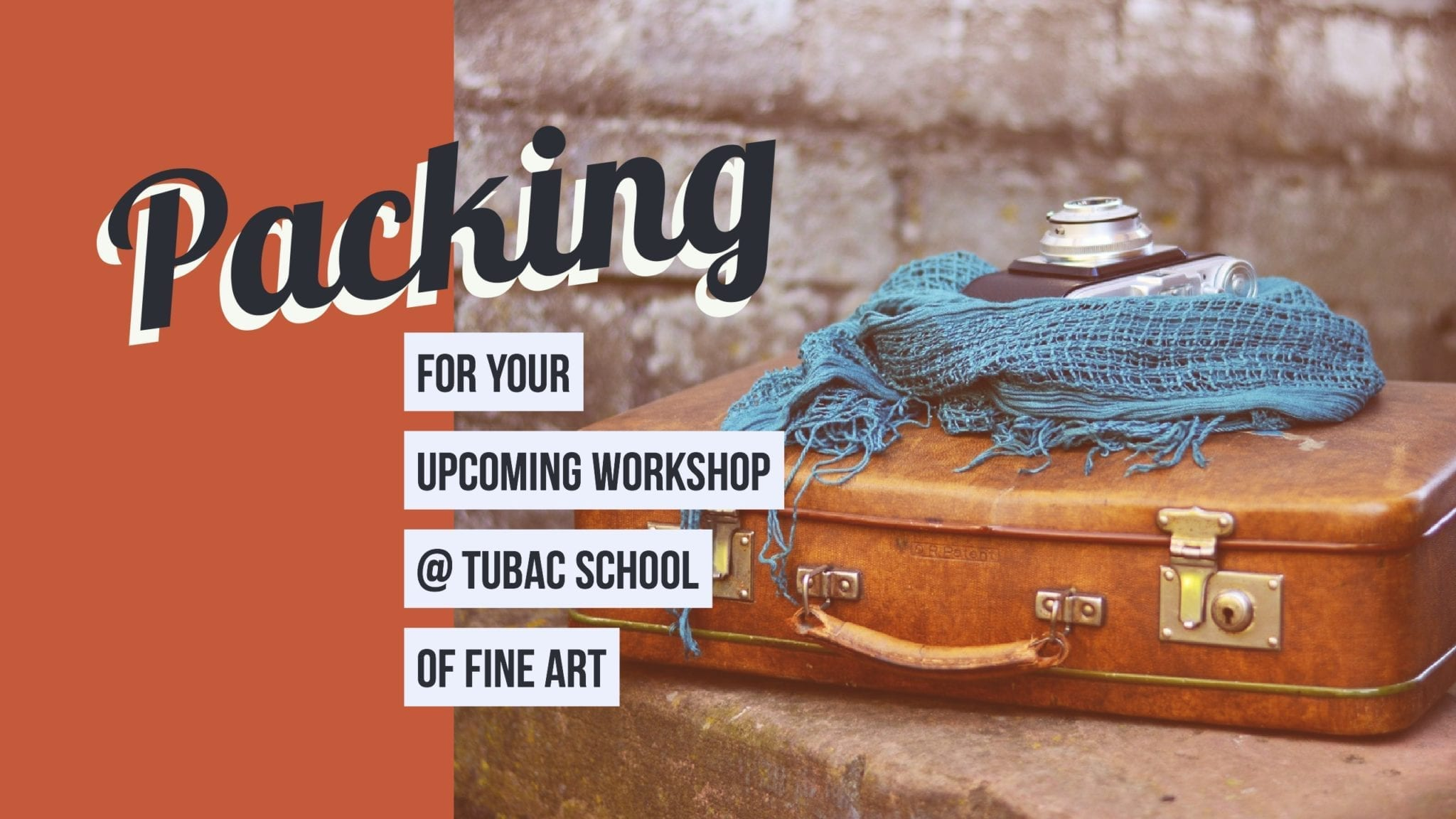 Packing for your upcoming Workshop in Tubac